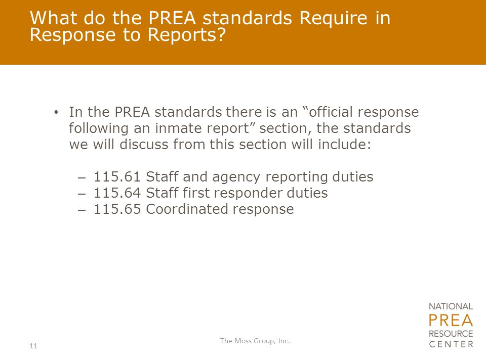 """What do the PREA standards Require in Response to Reports? In the PREA standards there is an """"official response following an inmate report"""" section, t"""