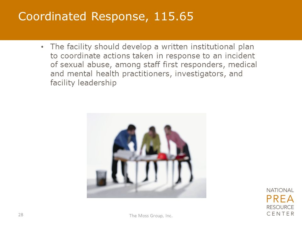 Coordinated Response, 115.65 The facility should develop a written institutional plan to coordinate actions taken in response to an incident of sexual