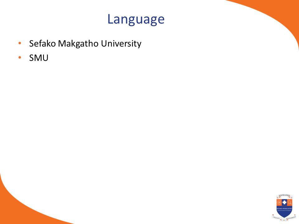 Language Sefako Makgatho University SMU