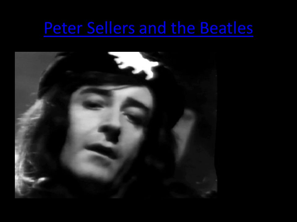 Peter Sellers and the Beatles