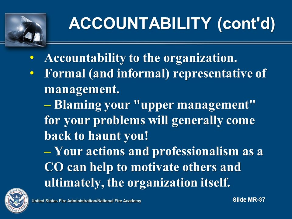 Accountability to the organization. Accountability to the organization.