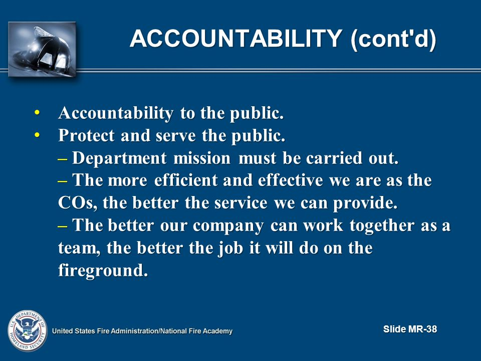 Accountability to the public. Accountability to the public.