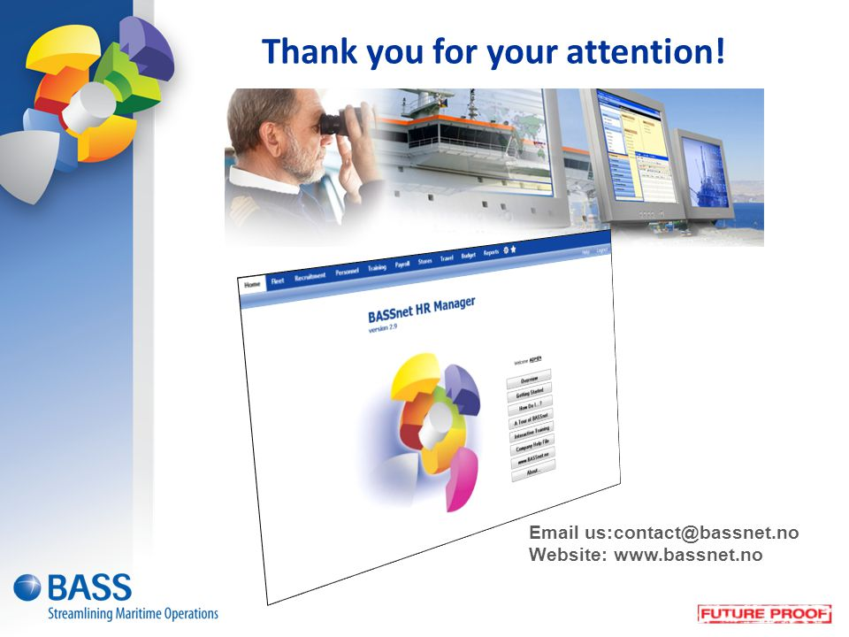 Thank you for your attention! Email us:contact@bassnet.no Website:www.bassnet.no