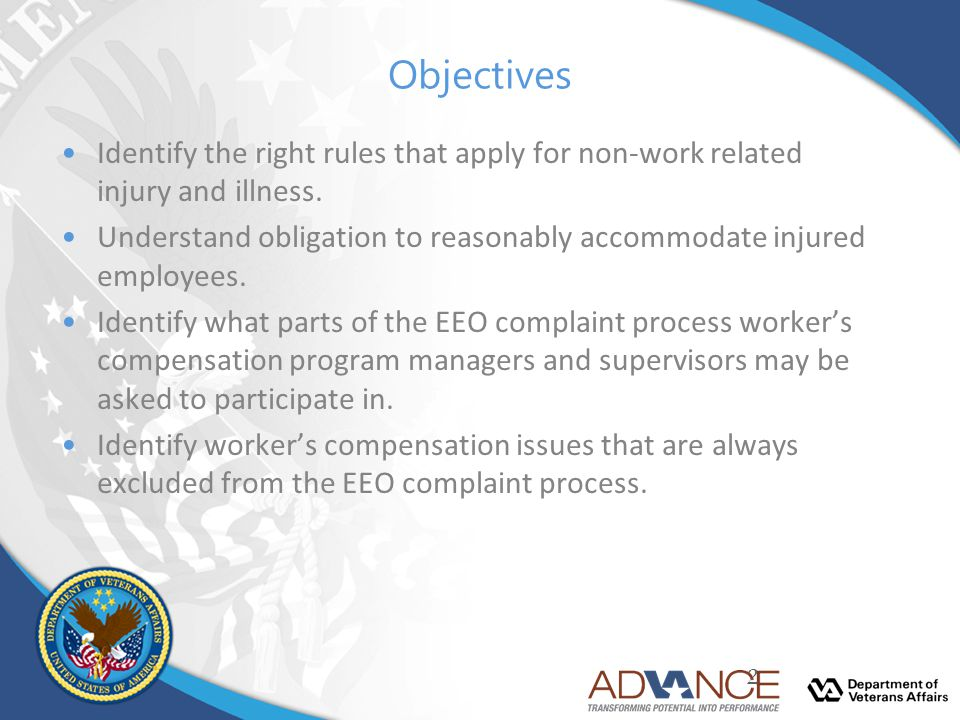 Objectives Identify the right rules that apply for non-work related injury and illness. Understand obligation to reasonably accommodate injured employ