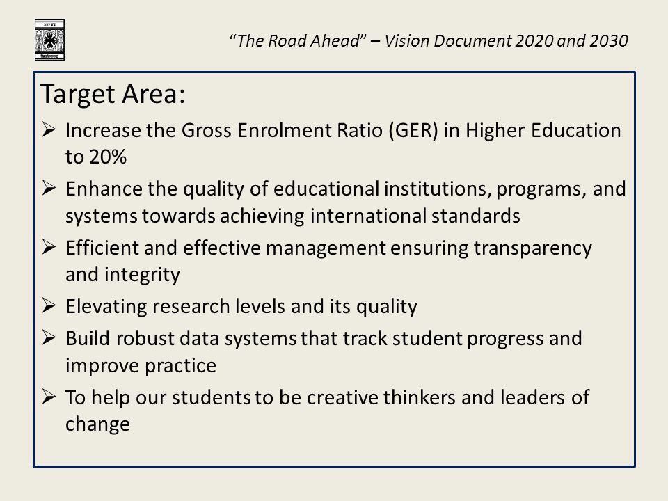 The Road Ahead – Vision Document 2020 and 2030 Target Area ( contd.