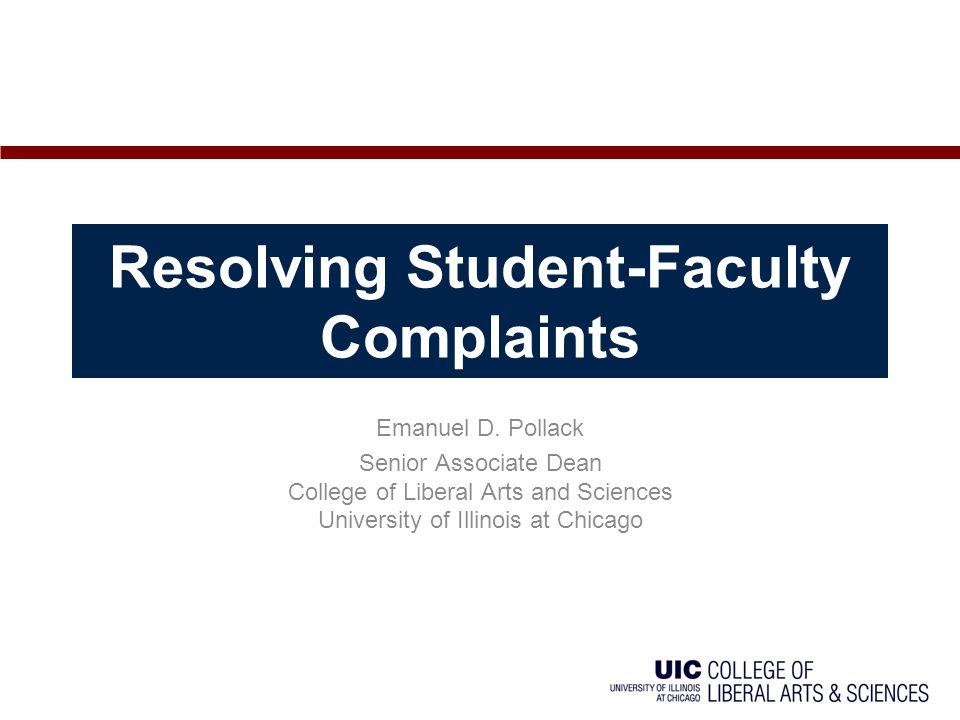 Resolving Student-Faculty Complaints Emanuel D.