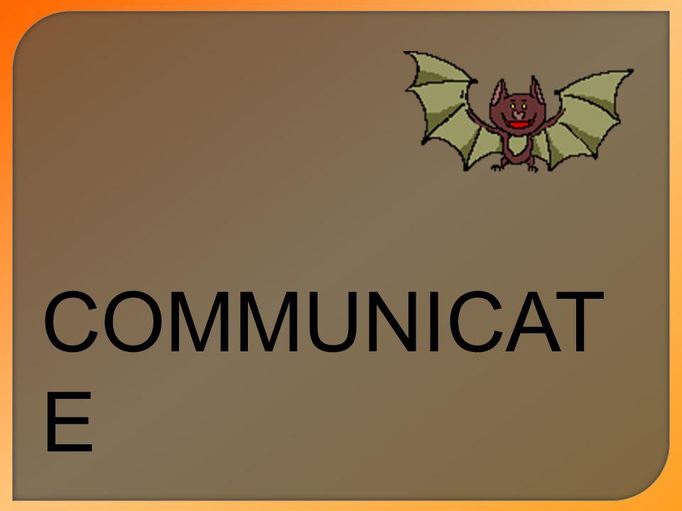COMMUNICAT E