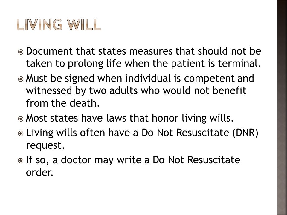  Document that states measures that should not be taken to prolong life when the patient is terminal.