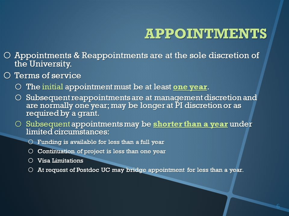 o Appointments & Reappointments are at the sole discretion of the University.