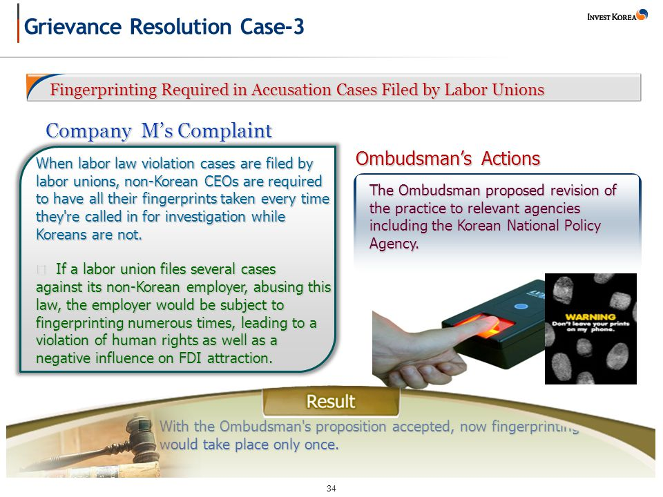 34 Fingerprinting Required in Accusation Cases Filed by Labor Unions Fingerprinting Required in Accusation Cases Filed by Labor Unions With the Ombudsman s proposition accepted, now fingerprinting would take place only once.