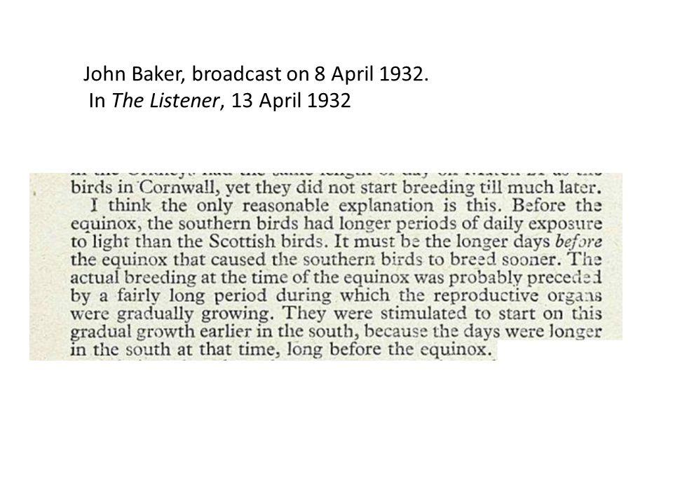 John Baker, broadcast on 8 April 1932. In The Listener, 13 April 1932