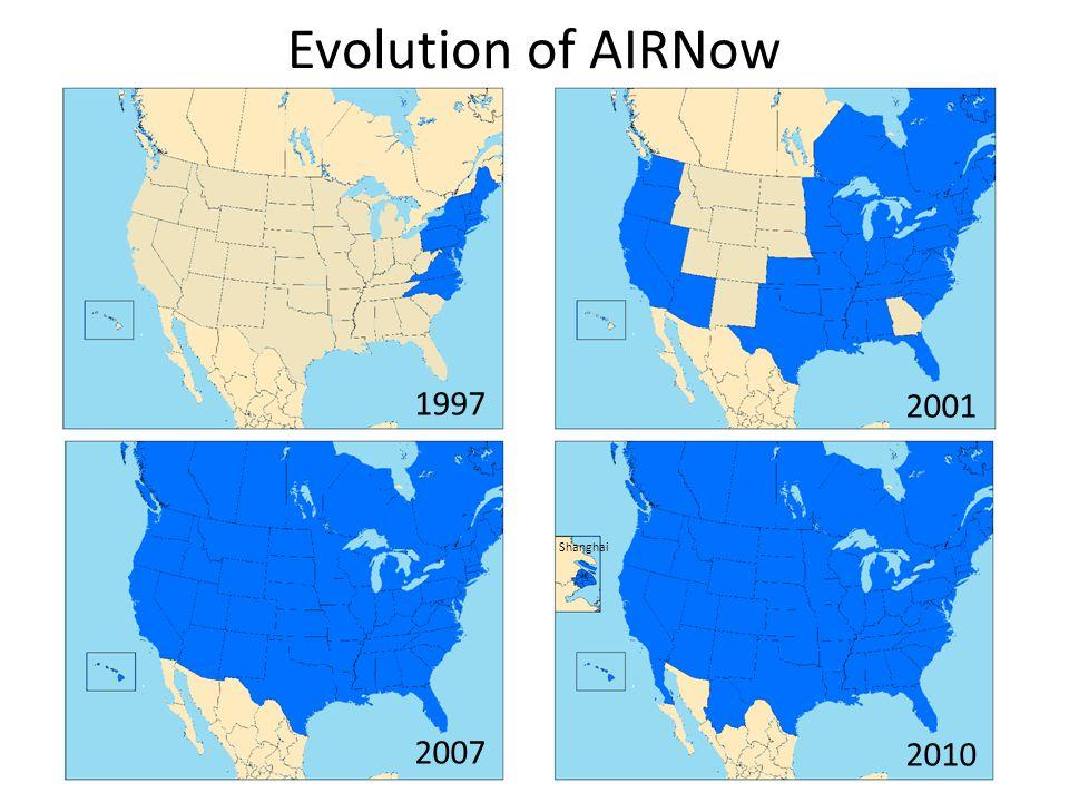 7 Evolution of AIRNow 1997 2001 2007 2010 Shanghai