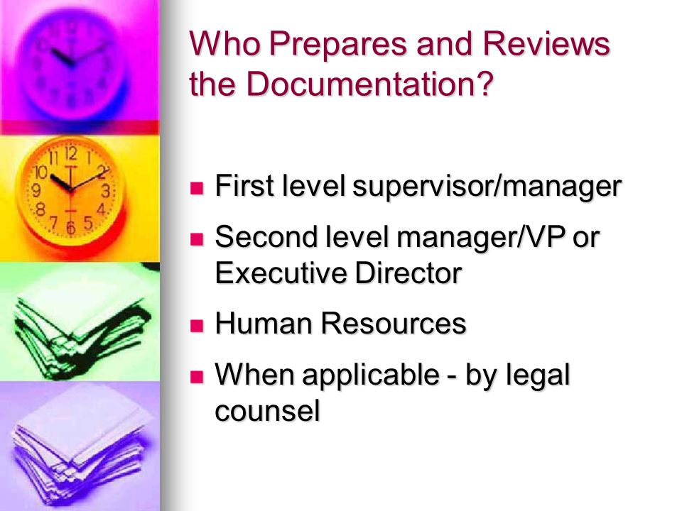 Who Prepares and Reviews the Documentation.