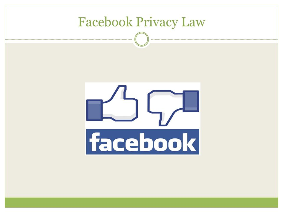 Facebook Privacy Law