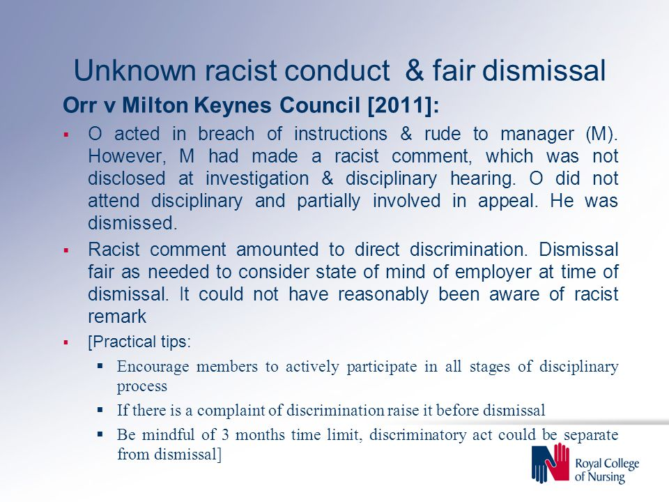 Unknown racist conduct & fair dismissal Orr v Milton Keynes Council [2011]:  O acted in breach of instructions & rude to manager (M).