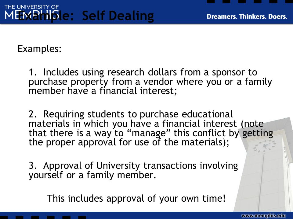 Example: Self Dealing Examples: 1.