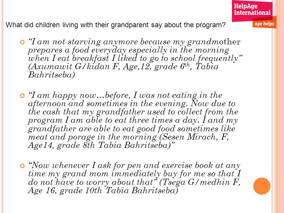 What did children living with their grandparent say about the program.