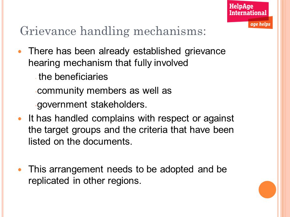 Grievance handling mechanisms: There has been already established grievance hearing mechanism that fully involved the beneficiaries community members as well as government stakeholders.