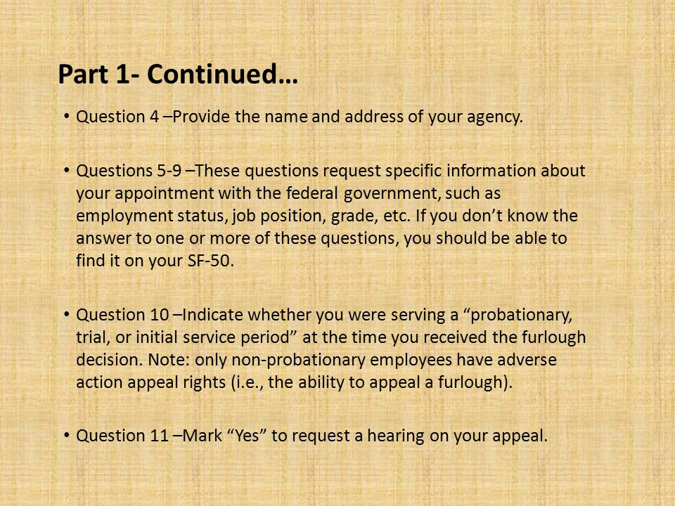 Ideas for Potential Arguments -Question 16, Continued… (4) If you are a DoD employee and your work has been directly converted to contractor performance while you are on furlough, you may be able to argue that your furlough is improper because it violates procurement law.