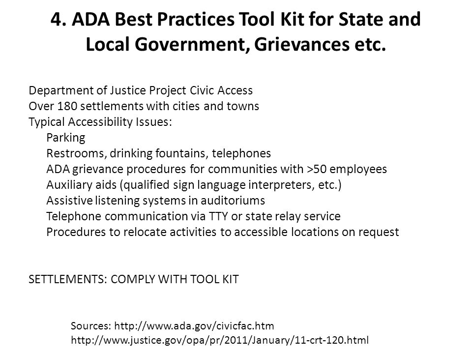 4. ADA Best Practices Tool Kit for State and Local Government, Grievances etc. Department of Justice Project Civic Access Over 180 settlements with ci