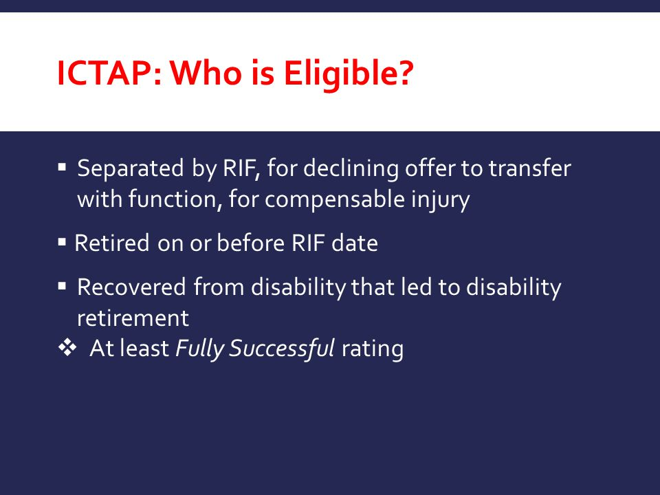 ICTAP: Who is Eligible.