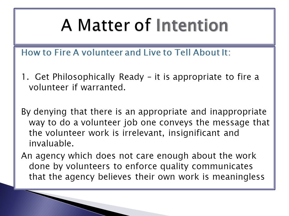 How to Fire A volunteer and Live to Tell About It: 1.