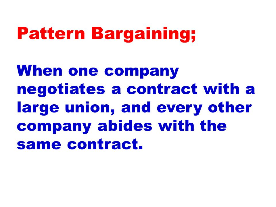 When one company negotiates a contract with a large union, and every other company abides with the same contract.