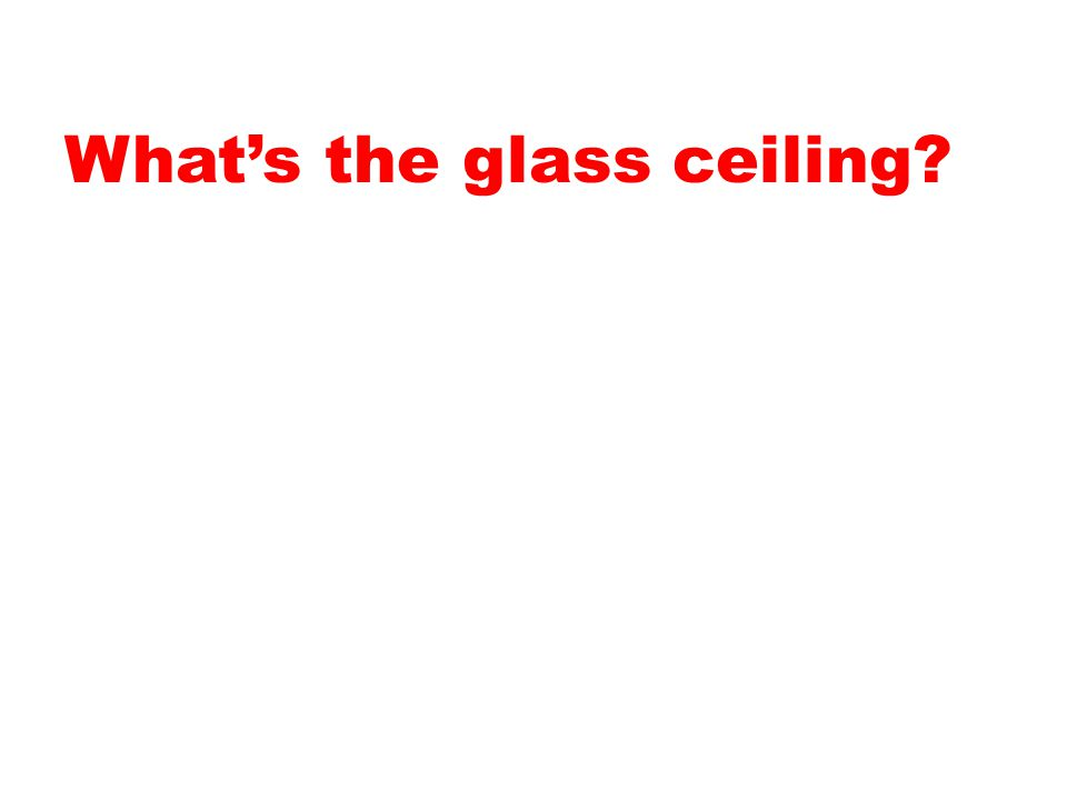 What's the glass ceiling
