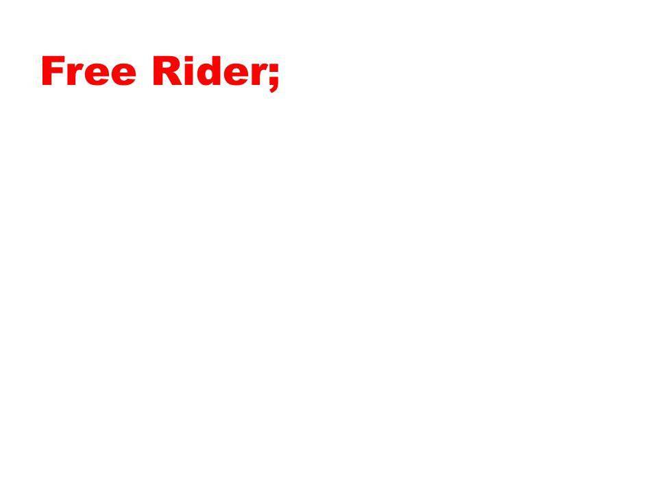Free Rider;