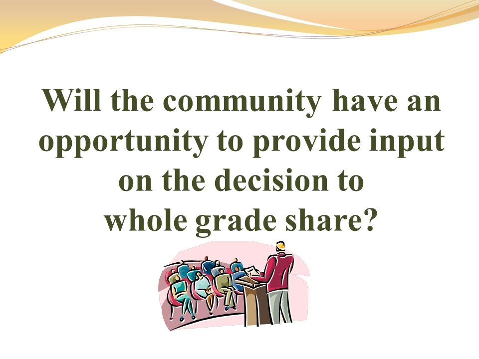 If the public does not believe that the whole grade sharing agreement will be feasible, what is the recourse