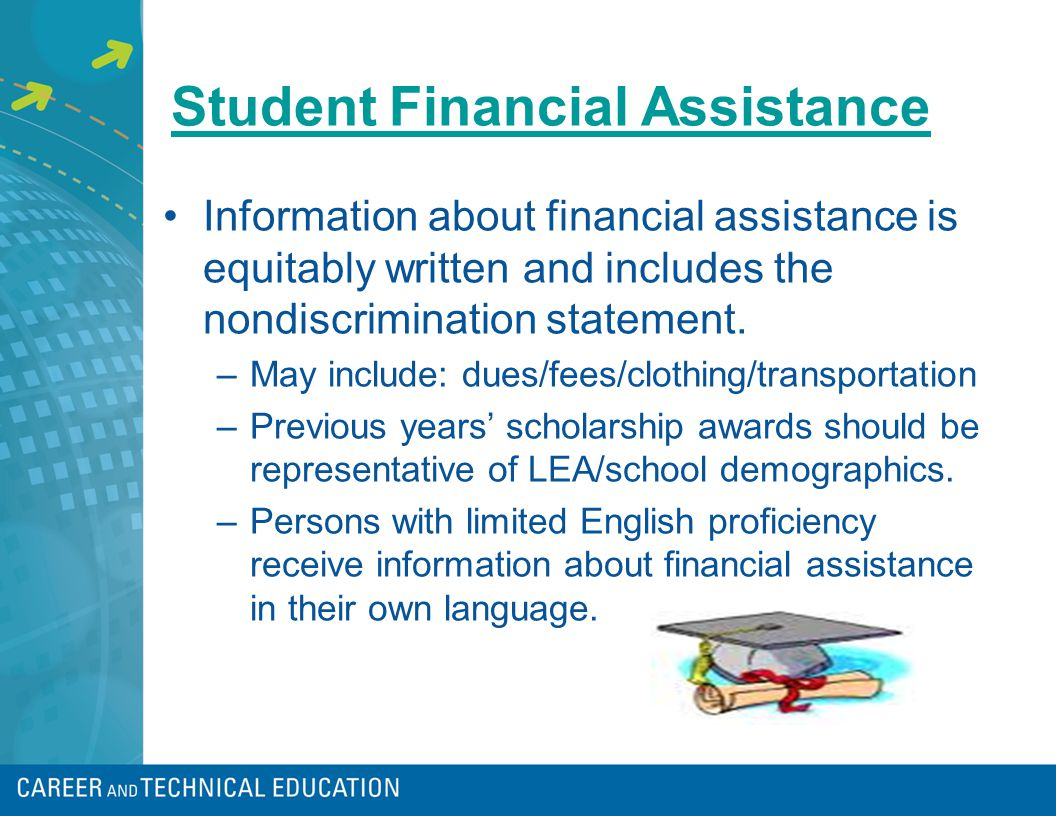 Student Financial Assistance Information about financial assistance is equitably written and includes the nondiscrimination statement.