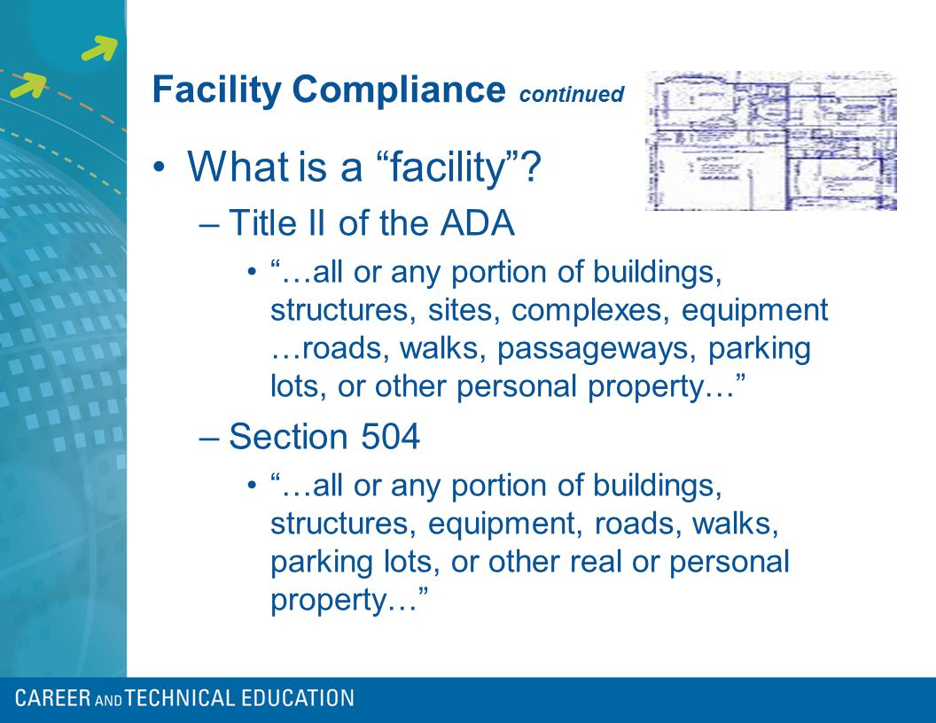 Facility Compliance continued What is a facility .