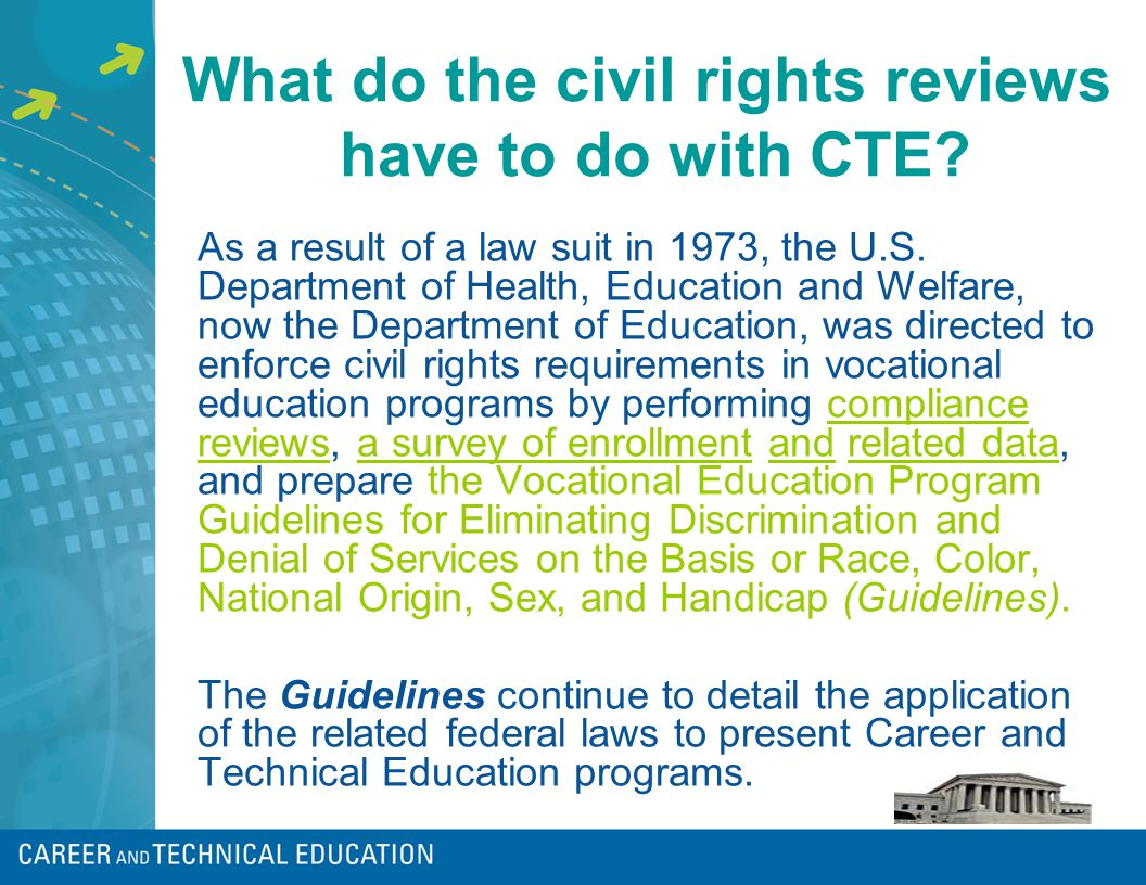What do the civil rights reviews have to do with CTE.