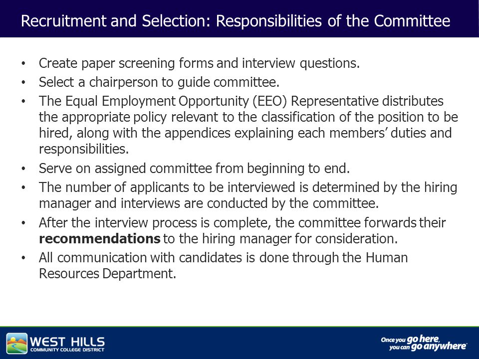 Capital Investments Recruitment and Selection: Responsibilities of the Committee Create paper screening forms and interview questions.