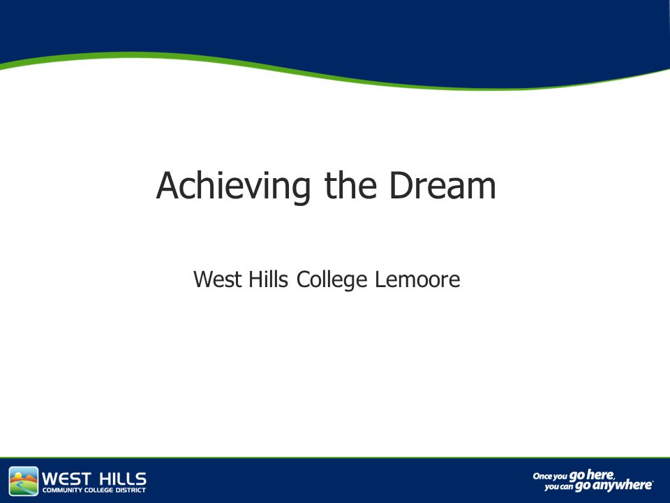 Capital Investments Achieving the Dream West Hills College Lemoore