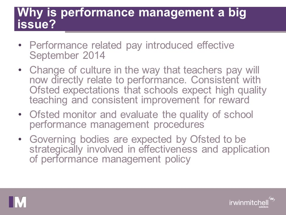 Causes of poor performance At an individual level: Poor attitude Excessive workloads Tensions with work colleagues Challenging pupils Lack of support by management Lack of resource Lack of understanding of Ofsted or curriculum requirements Lack of understanding or appreciation for expectations of senior leadership team