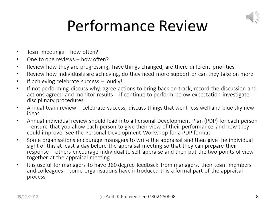 Performance Management System Benefits of knowing what is expected and how achievement will be measured Setting SMART objectives and agreeing behaviou