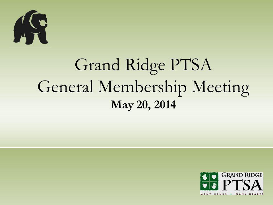 Grand Ridge PTSA General Membership Meeting May 20, 2014
