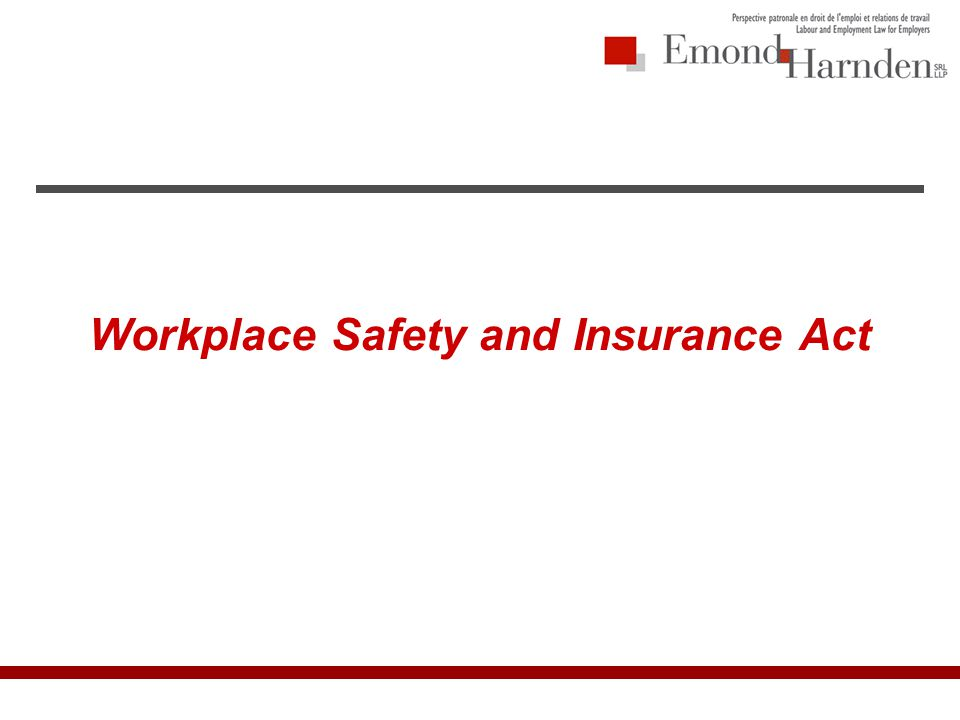 Workplace Safety and Insurance Act