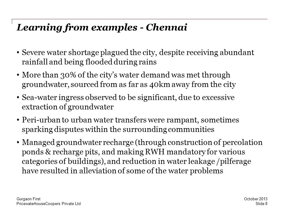 PricewaterhouseCoopers Private Ltd Learning from examples - Chennai Severe water shortage plagued the city, despite receiving abundant rainfall and be
