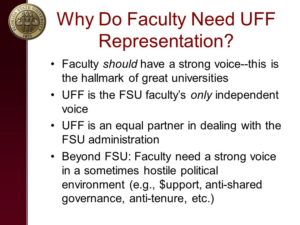 Why Do Faculty Need UFF Representation.