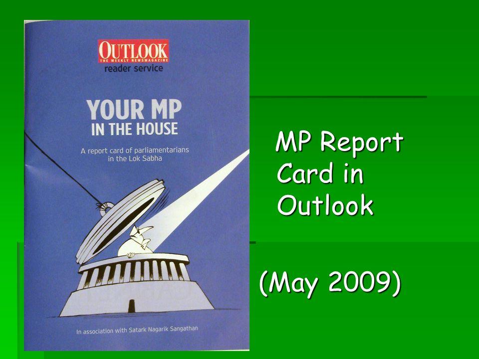MP Report Card in Outlook MP Report Card in Outlook (May 2009)