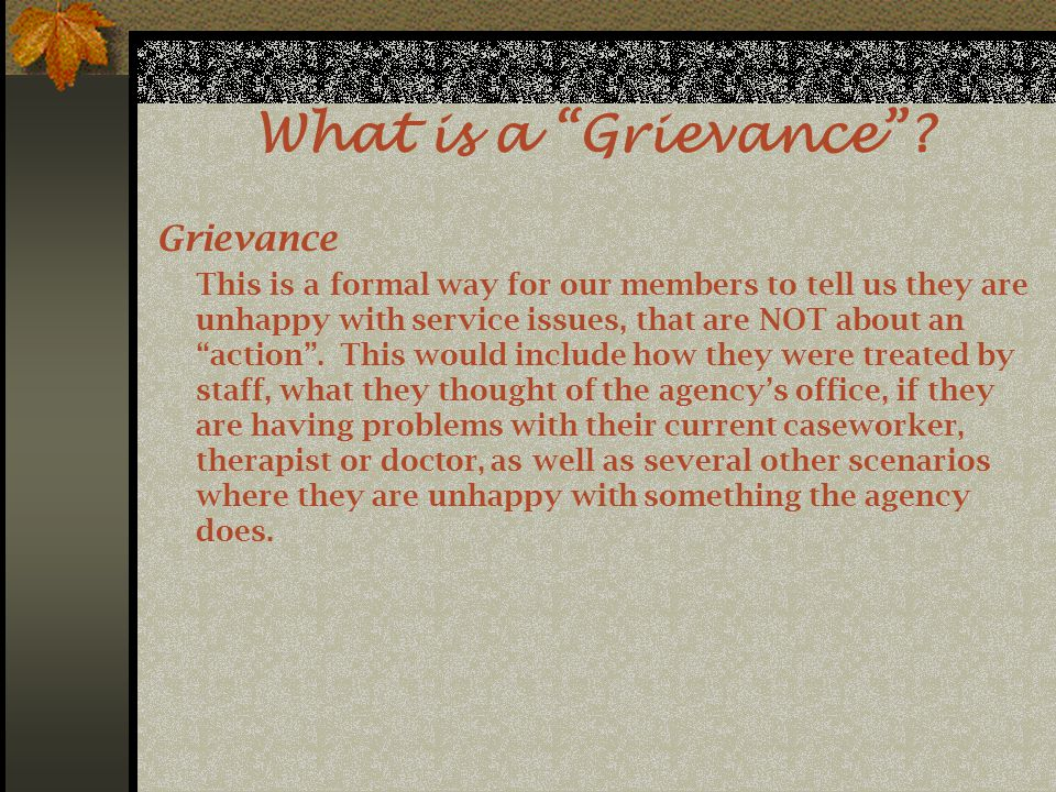 What is a Grievance .