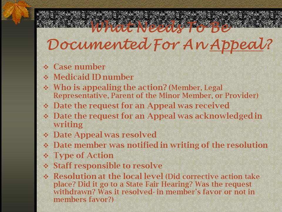 What Needs To Be Documented For An Appeal.