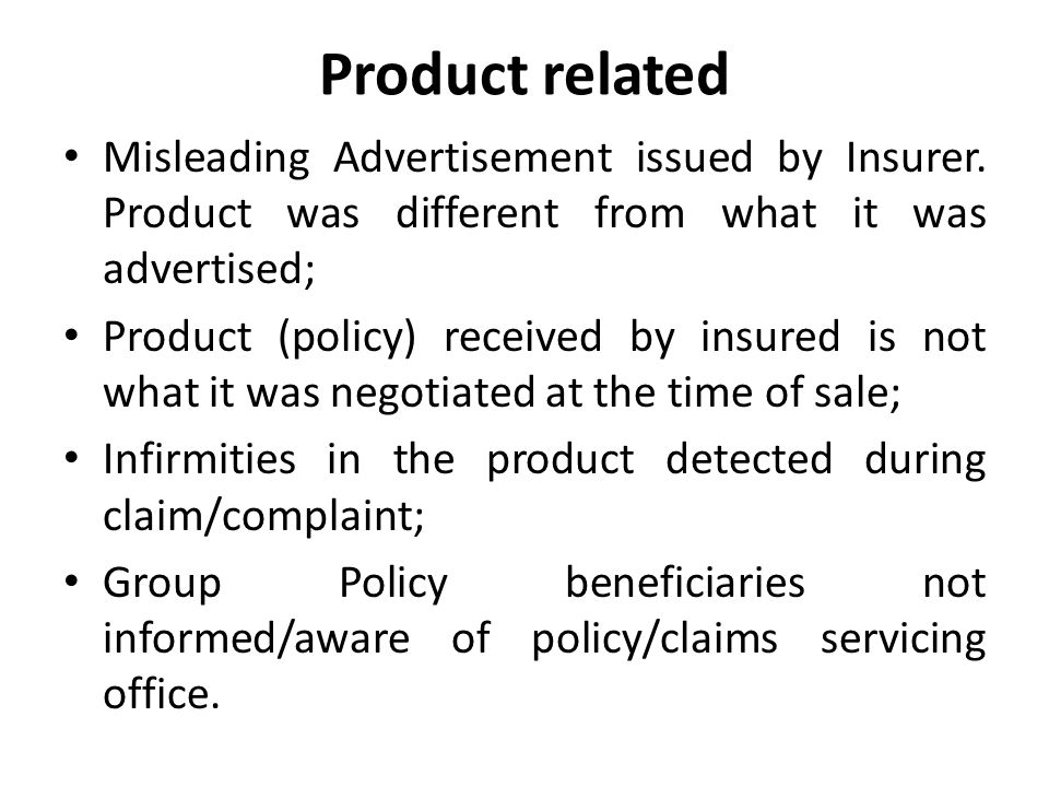 Product related Misleading Advertisement issued by Insurer.