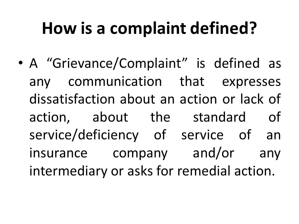 How is a complaint defined.