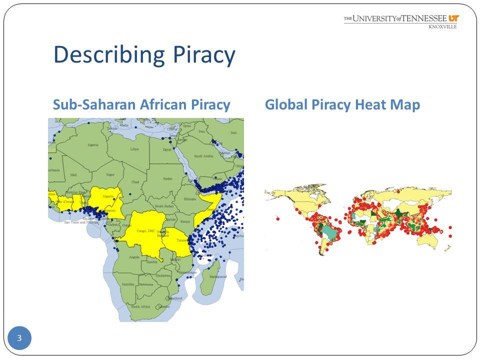 Describing Piracy Sub-Saharan African PiracyGlobal Piracy Heat Map 3