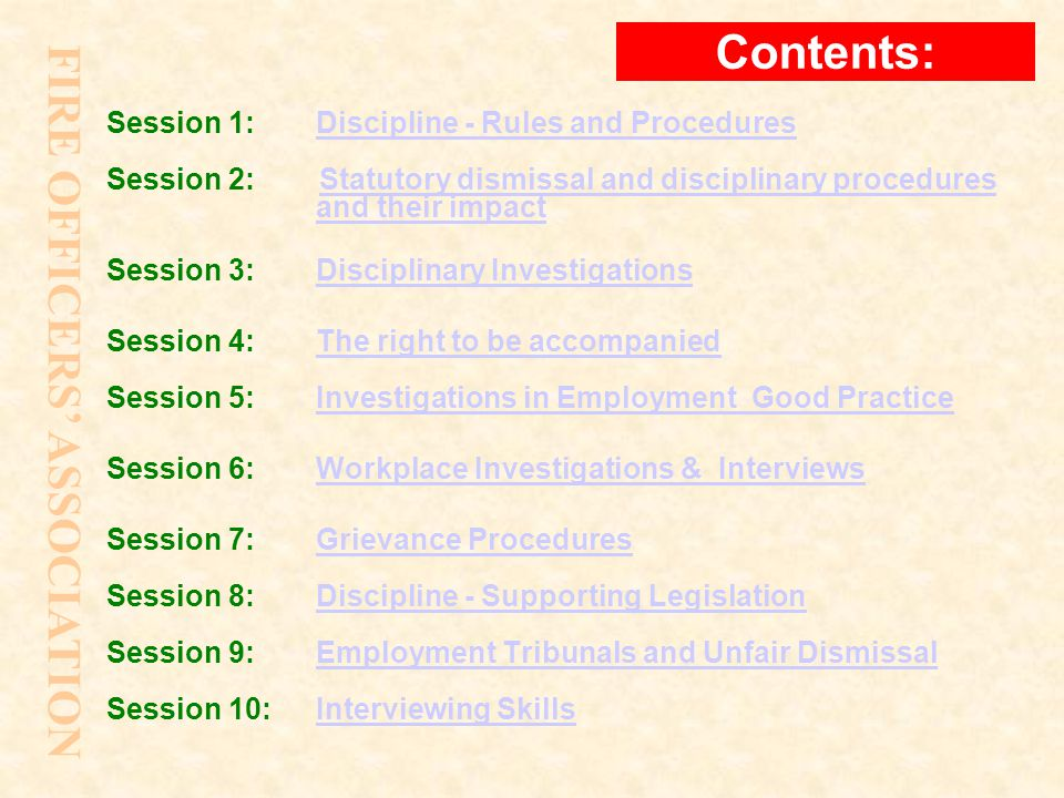 FIRE OFFICERS' ASSOCIATION SESSION 6: DISCIPLINE Session 6 WORKPLACE INVESTIGATIONS & INTERVIEWS