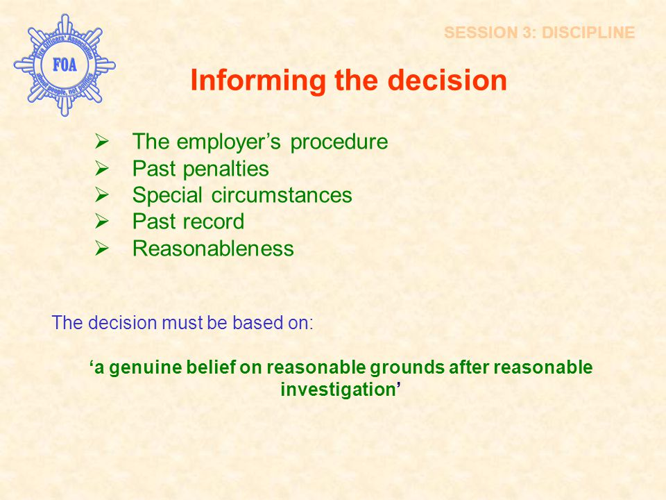Informing the decision  The employer's procedure  Past penalties  Special circumstances  Past record  Reasonableness The decision must be based o