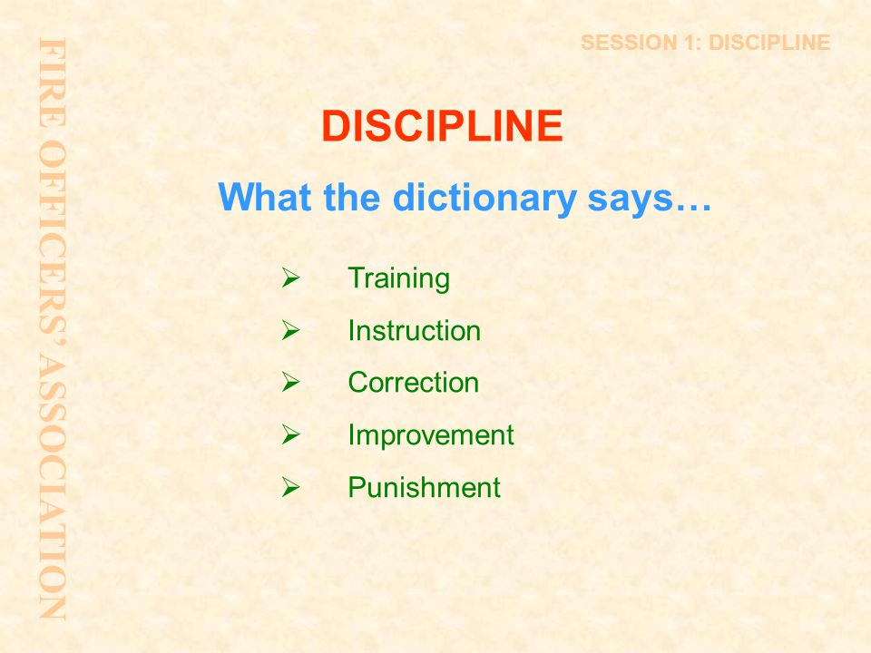 SESSION 2: DISCIPLINE Step 2 - Meeting and Decision  timing and location must be reasonable  right to be accompanied  decision  right of appeal